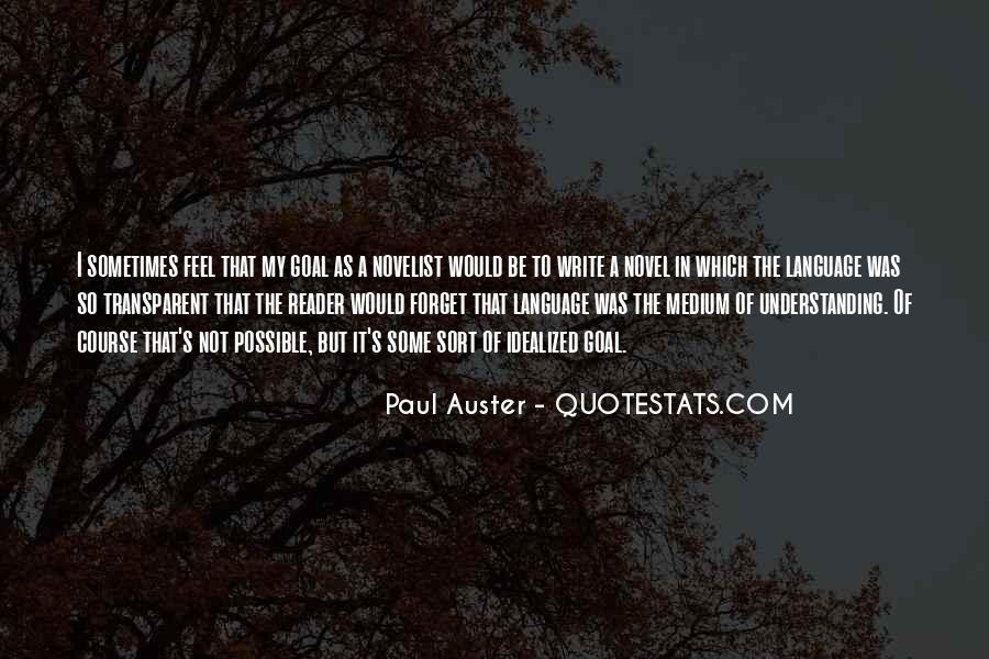 Paul Auster Sayings #8302