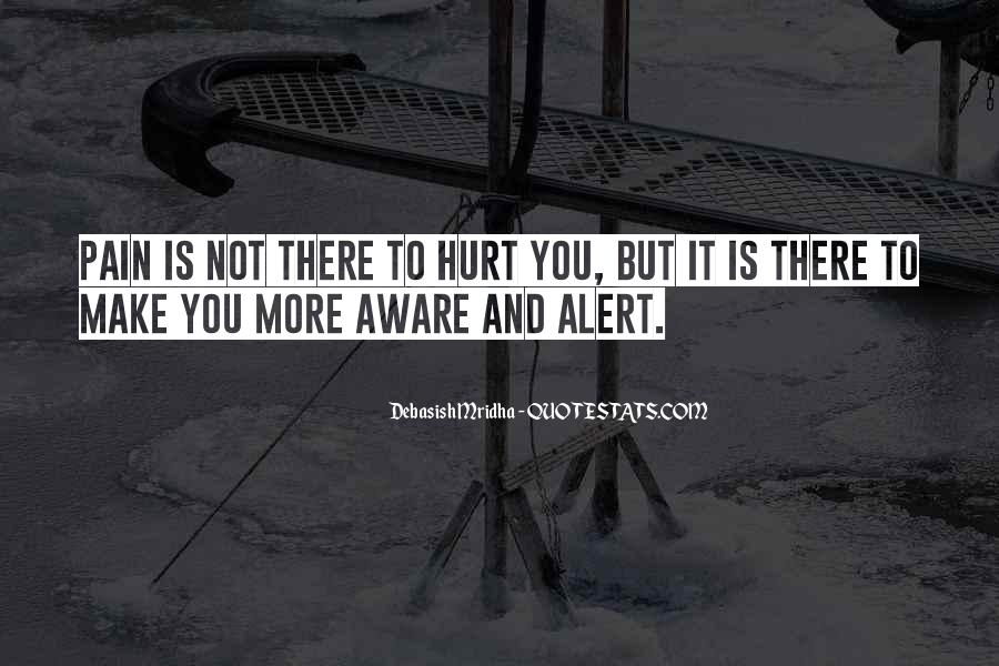 Aware Quotes Sayings #1585891