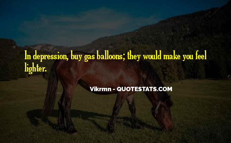 Balloons Quotes And Sayings #1567774