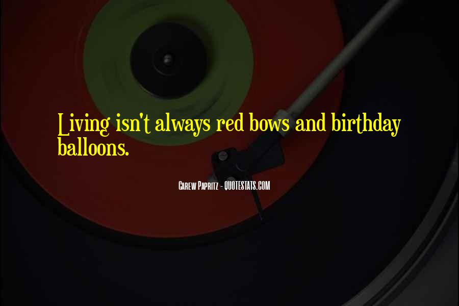 Balloons Quotes And Sayings #697624