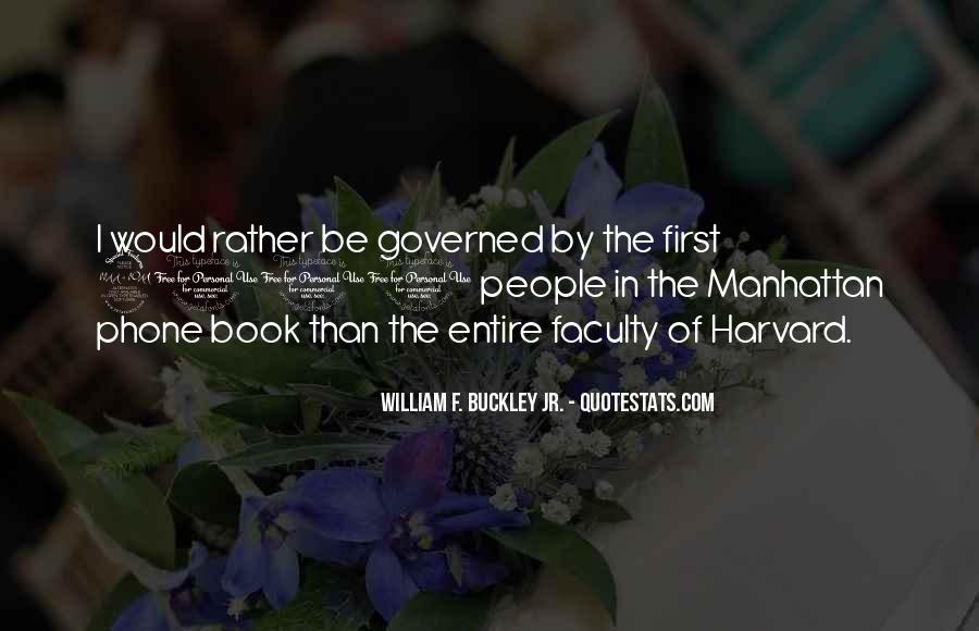 William F Buckley Sayings #1010836