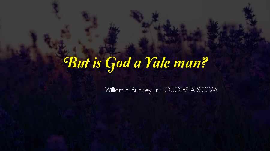 William F Buckley Sayings #1092439