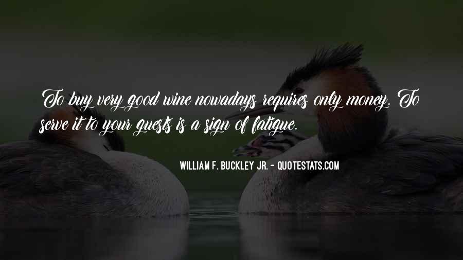William F Buckley Sayings #1255682