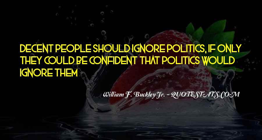 William F Buckley Sayings #1297881