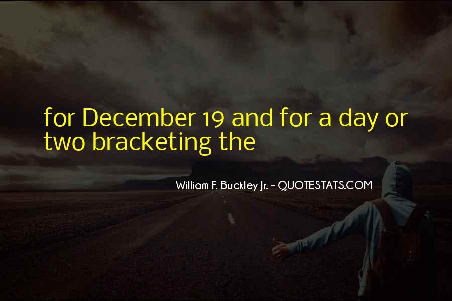 William F Buckley Sayings #1301569