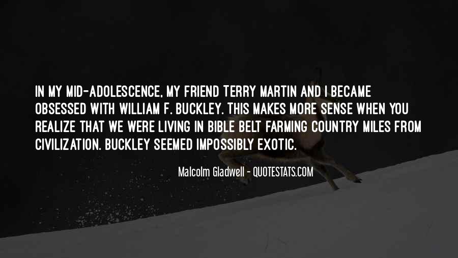 William F Buckley Sayings #1316444