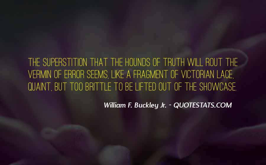 William F Buckley Sayings #648697