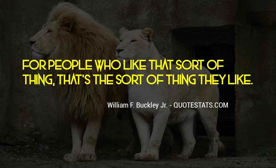 William F Buckley Sayings #715349