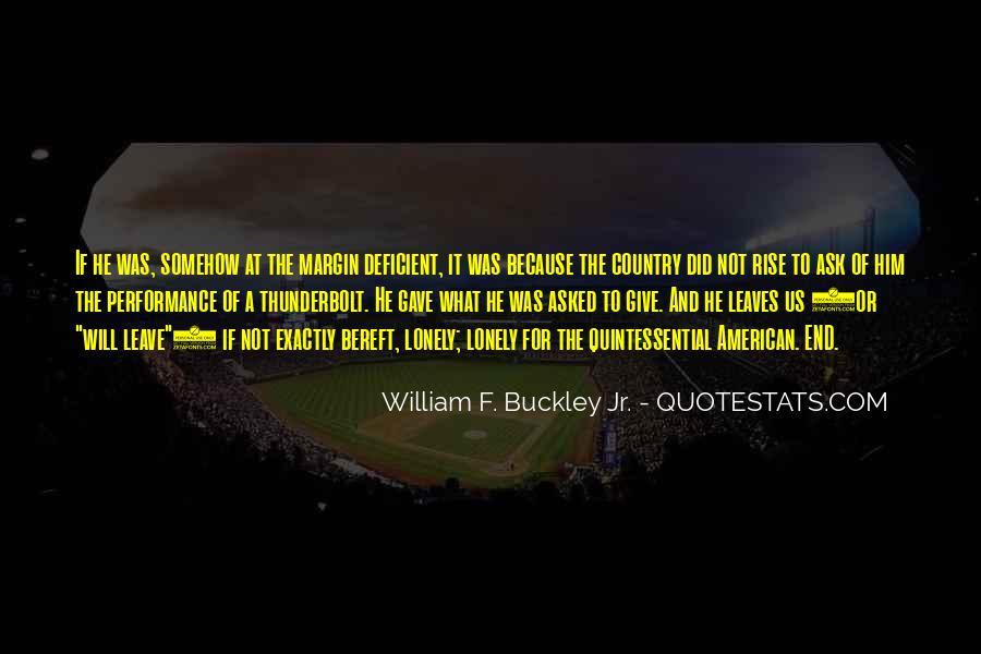 William F Buckley Sayings #997963