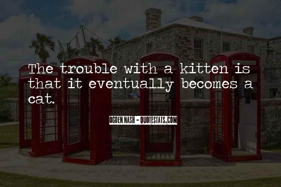 Cat And Kitten Sayings #1006436