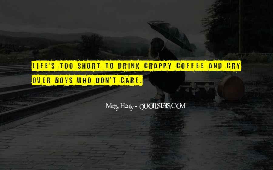 Short Coffee Sayings #1793813