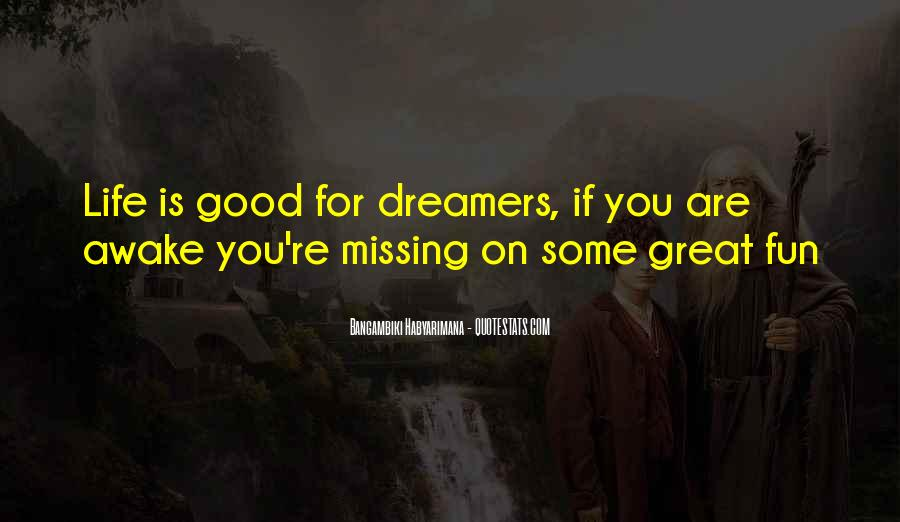 Life Dream Quotes Sayings #221528