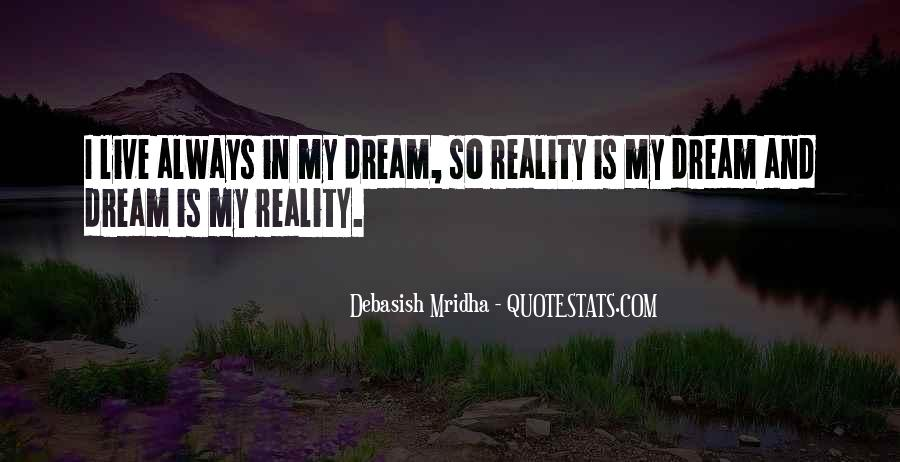 Life Dream Quotes Sayings #255659