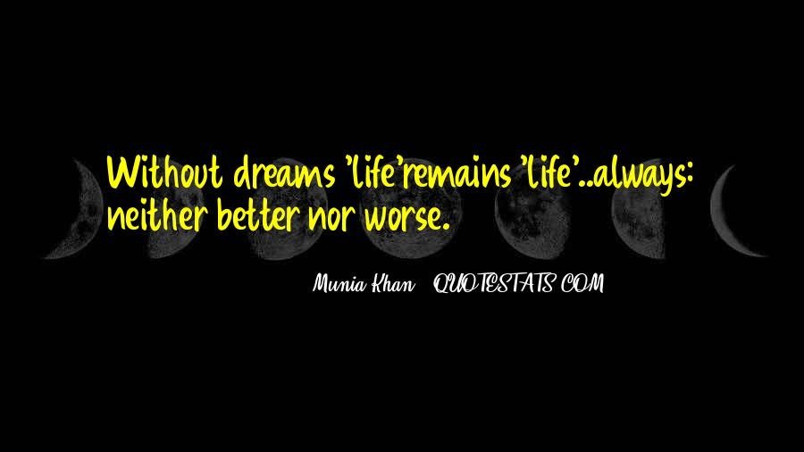 Life Dream Quotes Sayings #261856