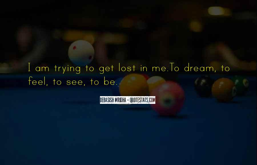 Life Dream Quotes Sayings #286742