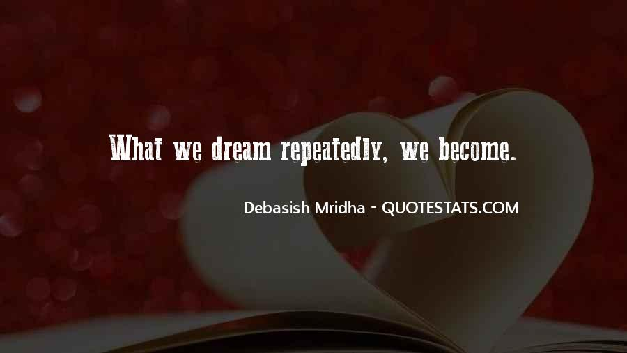 Life Dream Quotes Sayings #309215