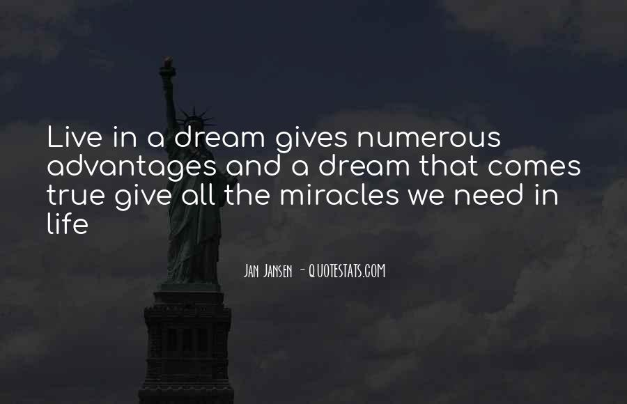 Life Dream Quotes Sayings #415953