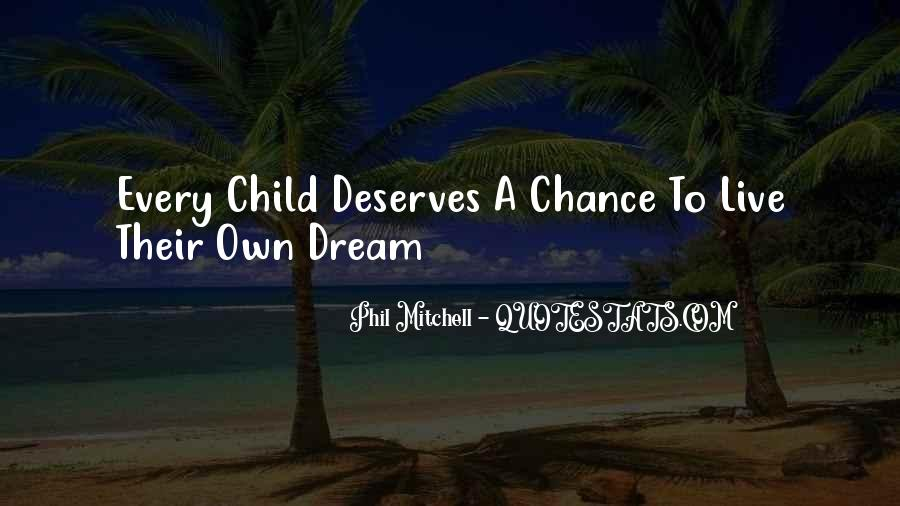 Life Dream Quotes Sayings #521049