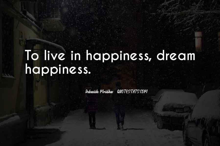 Life Dream Quotes Sayings #562791