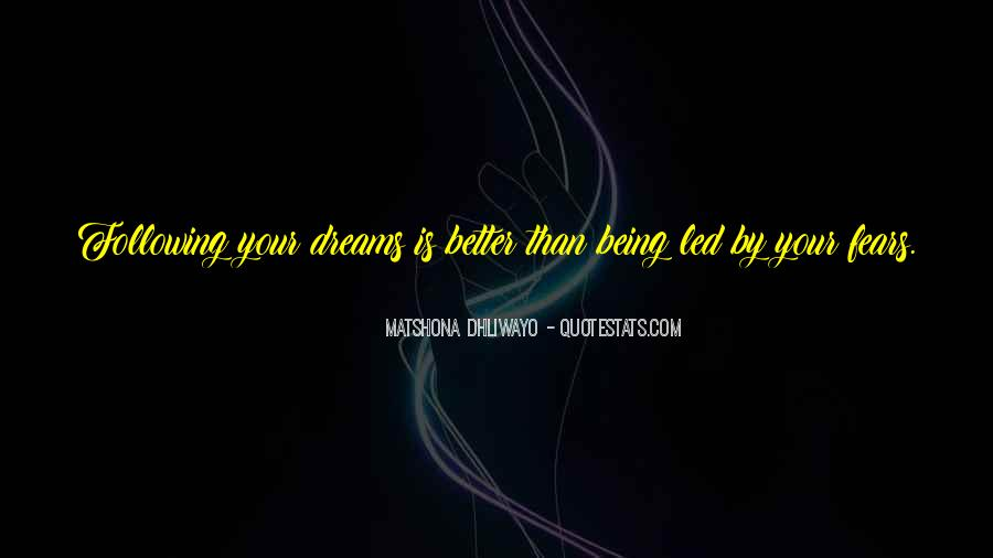 Life Dream Quotes Sayings #625916