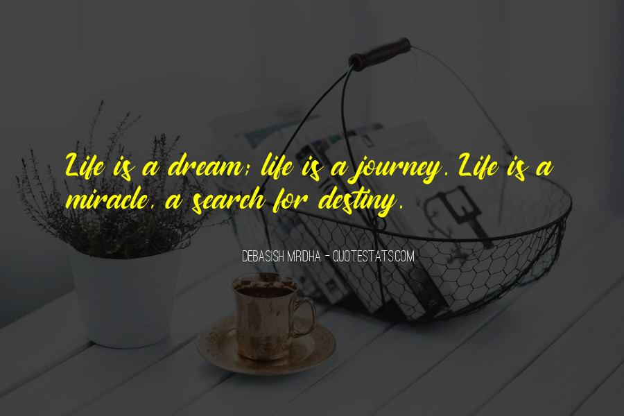 Life Dream Quotes Sayings #630976