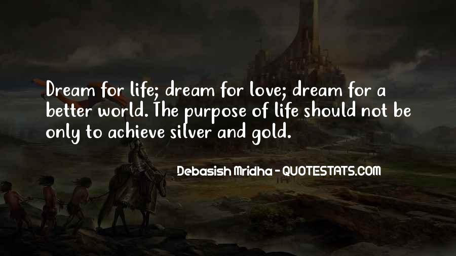 Life Dream Quotes Sayings #762269