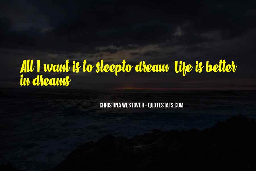 Life Dream Quotes Sayings #820932