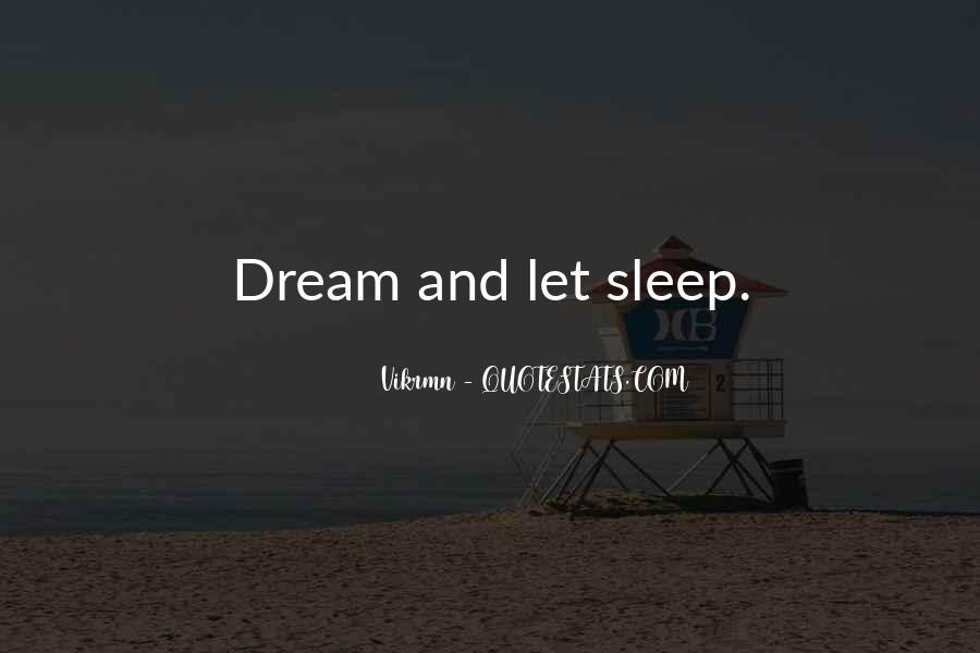Life Dream Quotes Sayings #863117