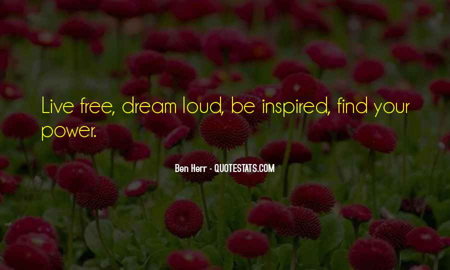 Life Dream Quotes Sayings #910738