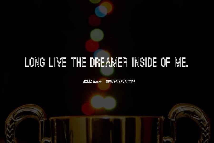 Life Dream Quotes Sayings #934049