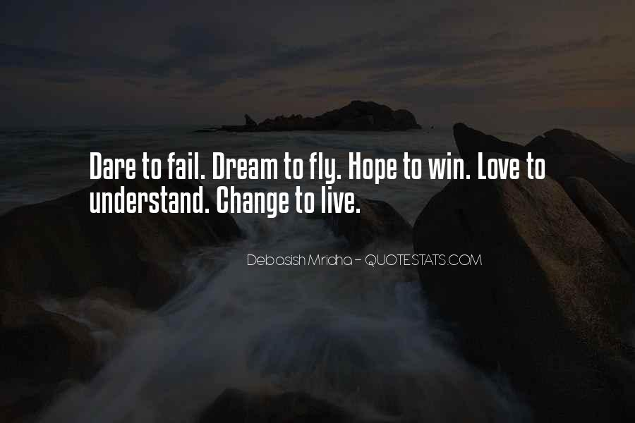 Life Dream Quotes Sayings #978109