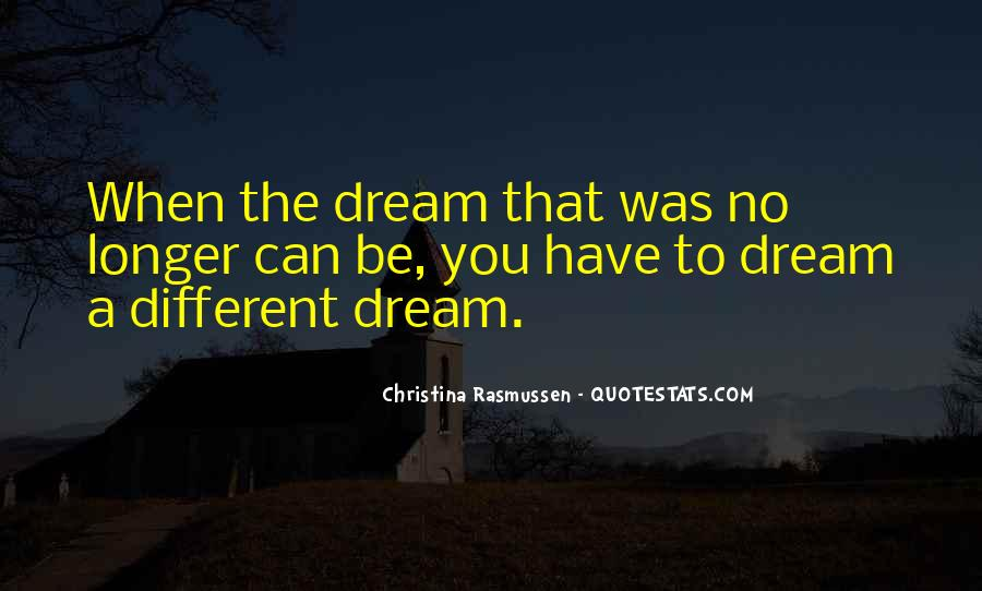 Life Dream Quotes Sayings #9820
