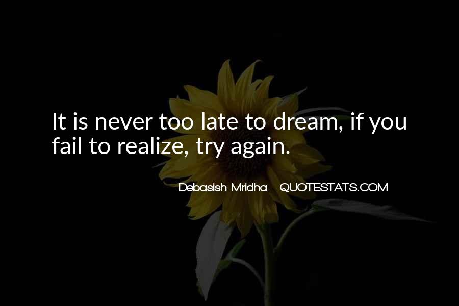 Life Dream Quotes Sayings #991377