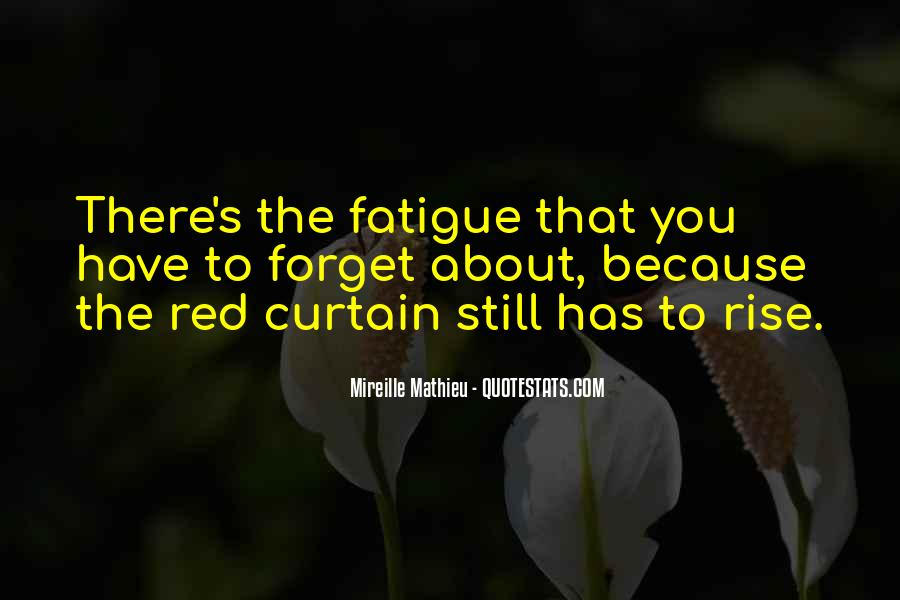 Over Fatigue Sayings #192462