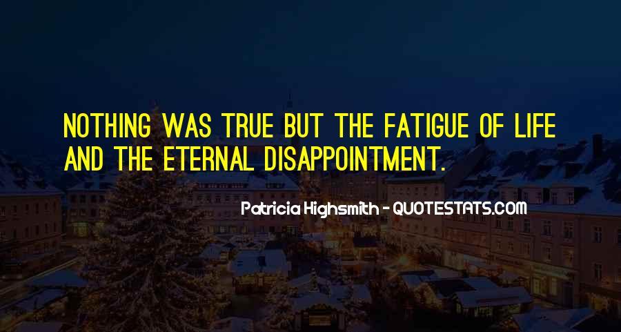 Over Fatigue Sayings #193256