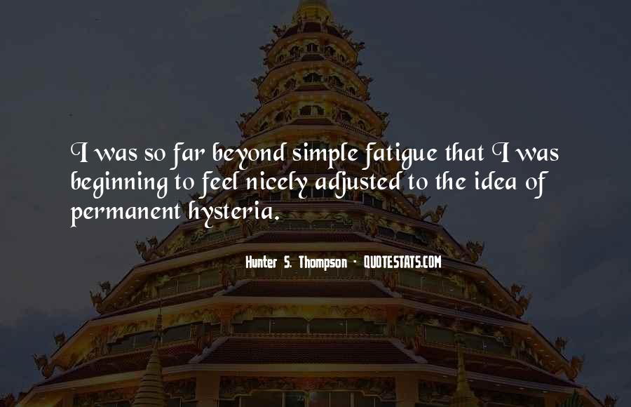Over Fatigue Sayings #226277