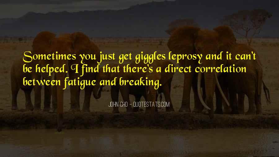 Over Fatigue Sayings #227642