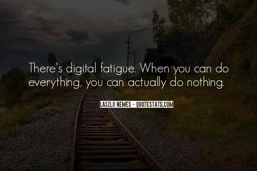 Over Fatigue Sayings #57401
