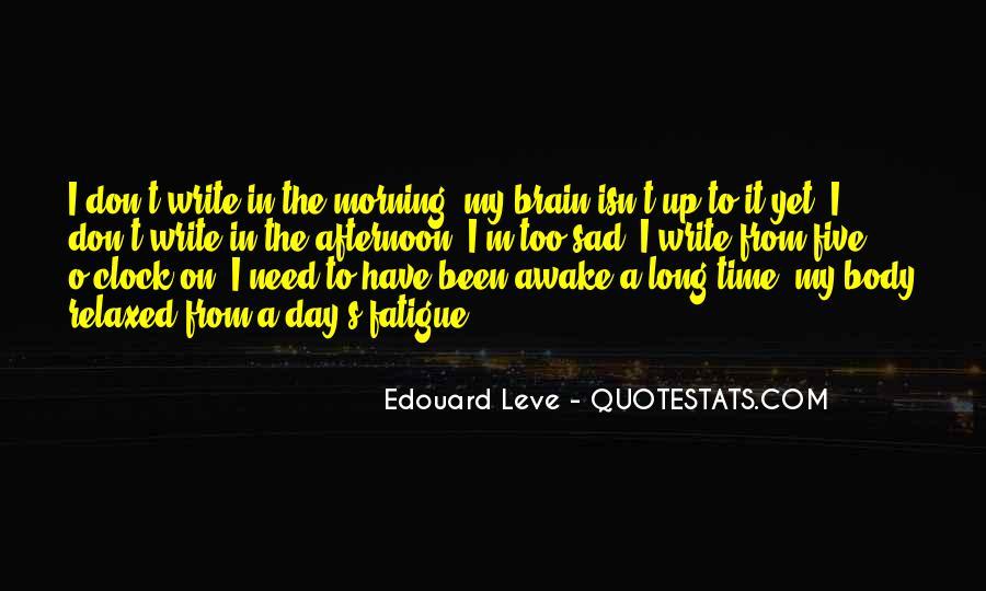 Over Fatigue Sayings #81914