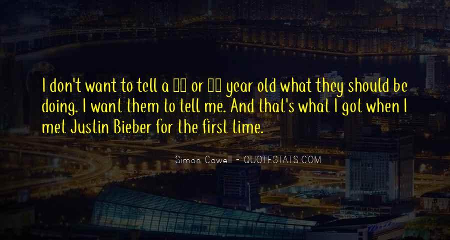 Justin Bieber Best Sayings #137187