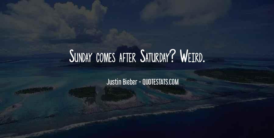 Justin Bieber Best Sayings #141330