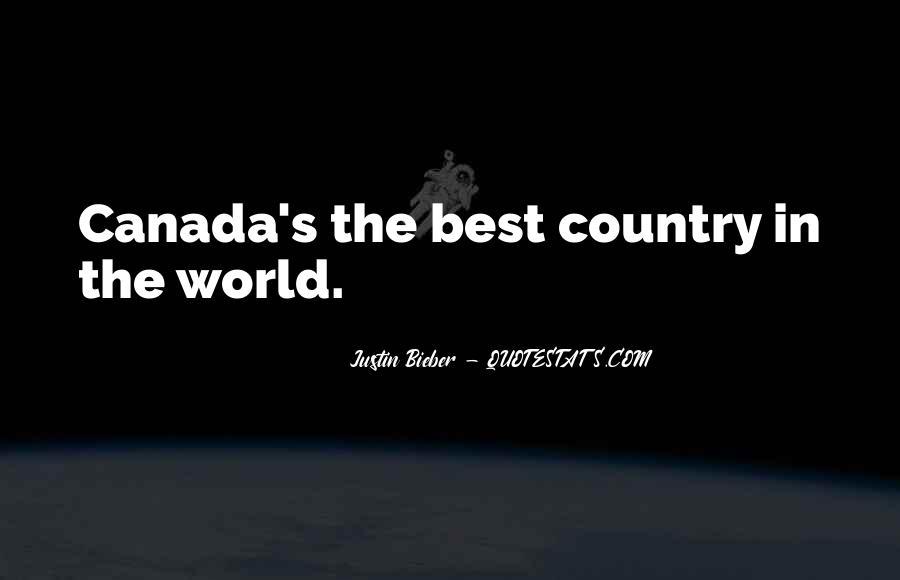 Justin Bieber Best Sayings #1841680