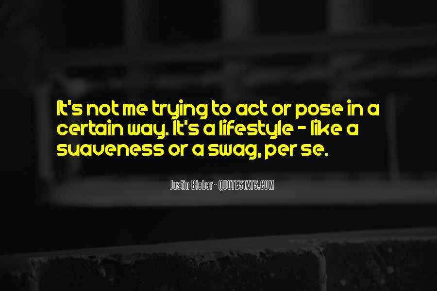 Justin Bieber Best Sayings #185143
