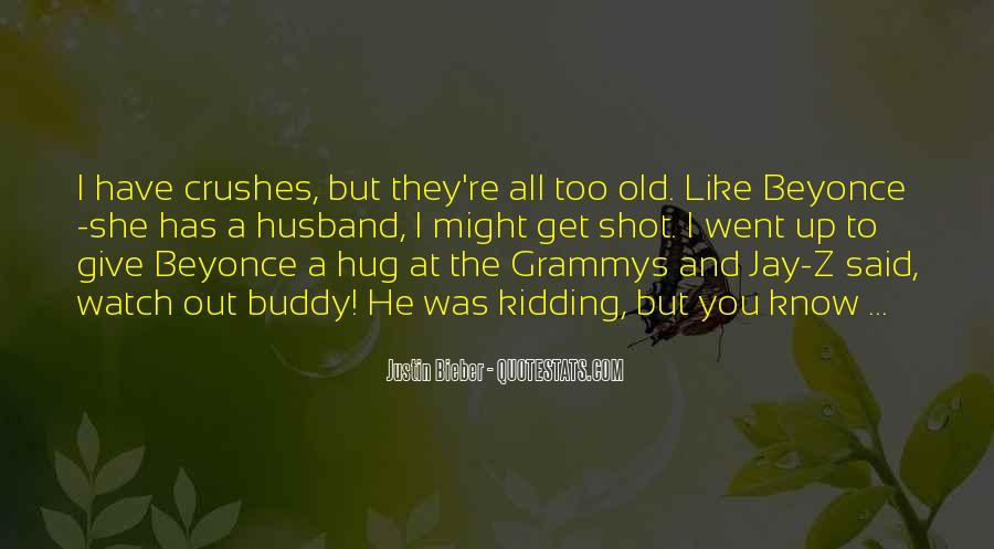 Justin Bieber Best Sayings #185835