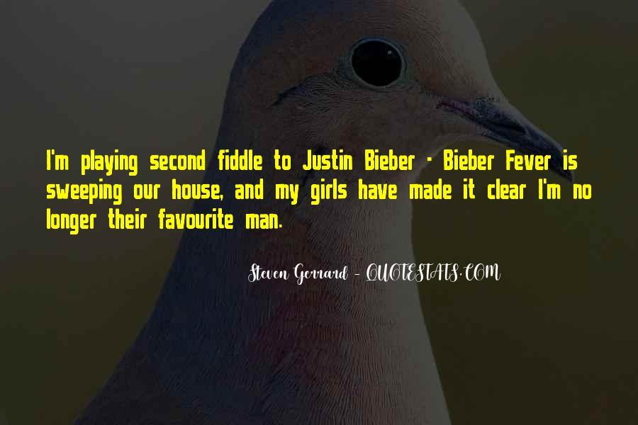 Justin Bieber Best Sayings #219537