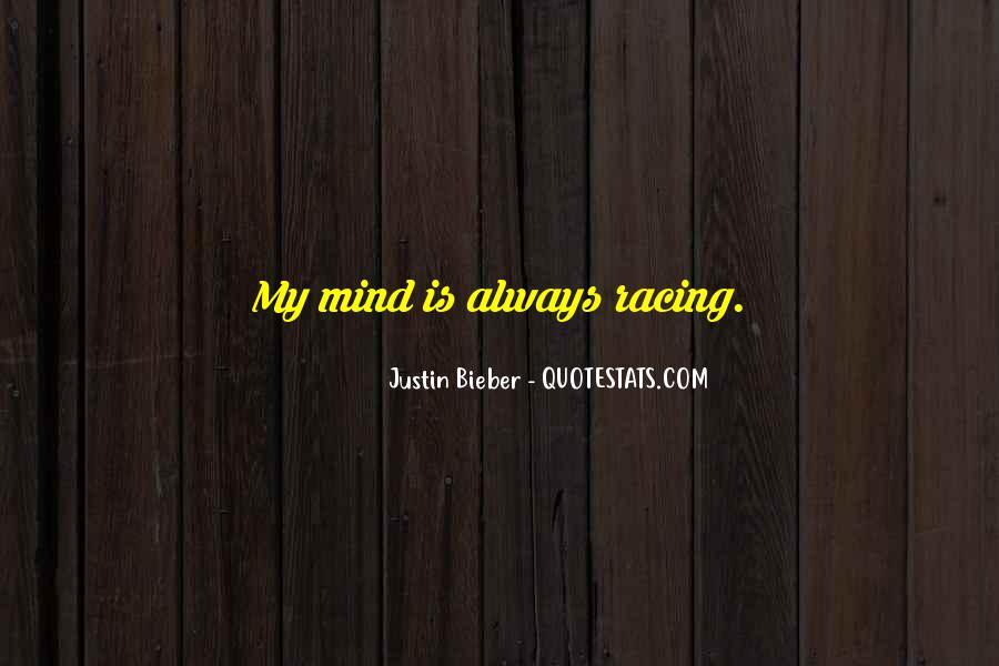 Justin Bieber Best Sayings #220395