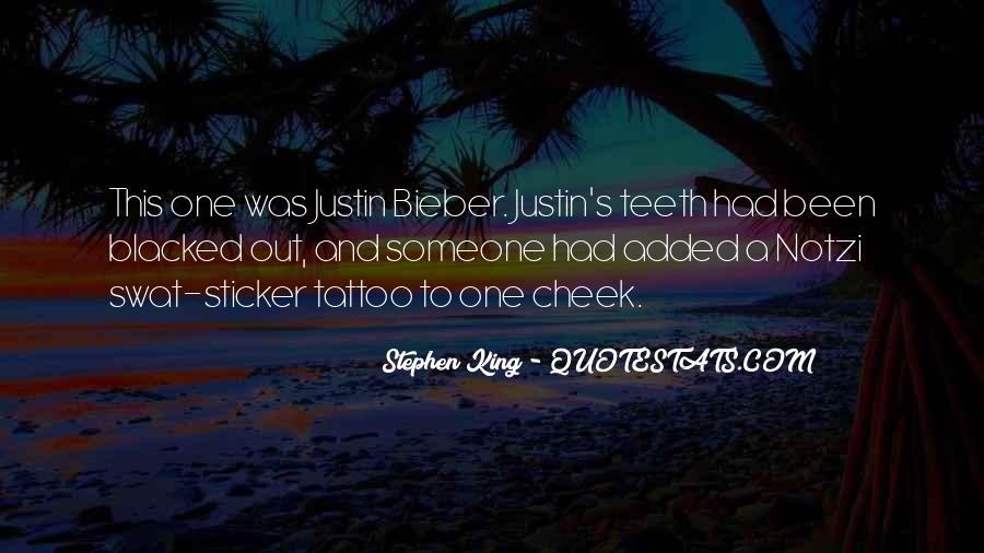 Justin Bieber Best Sayings #224898
