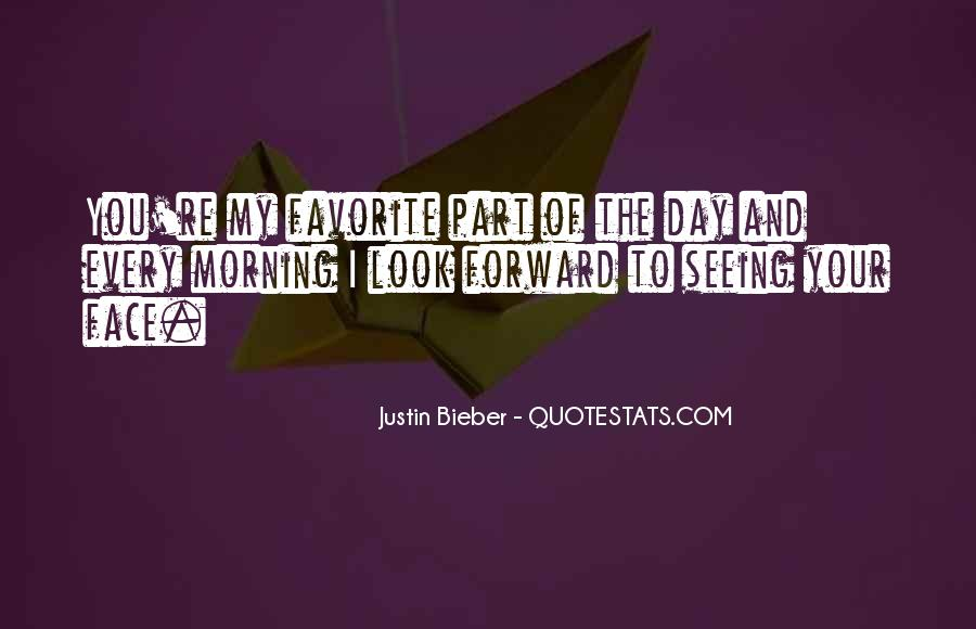 Justin Bieber Best Sayings #54842