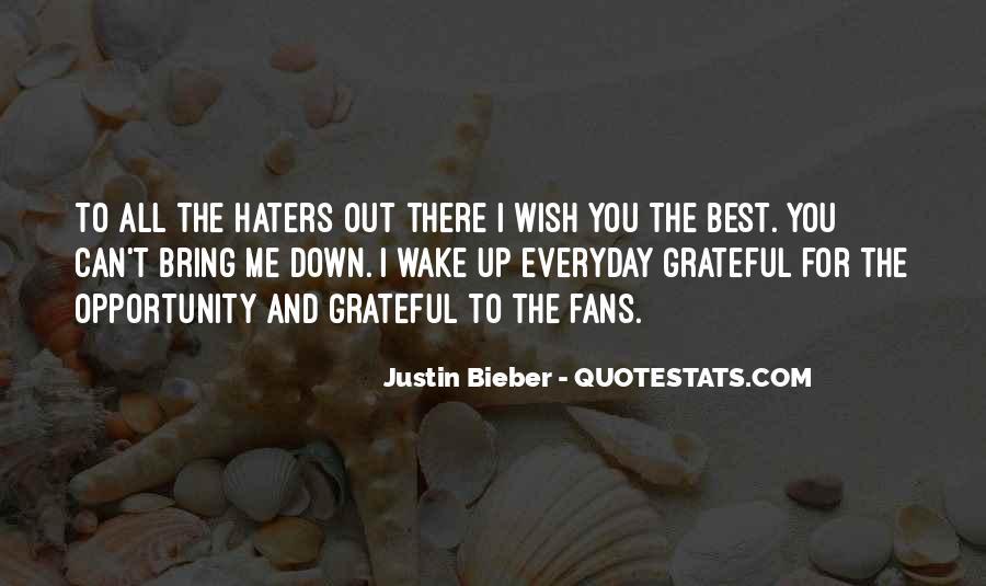Justin Bieber Best Sayings #55318