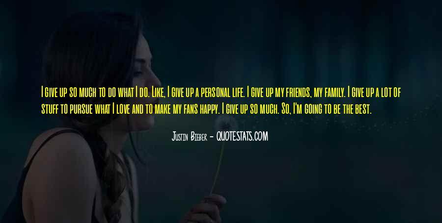 Justin Bieber Best Sayings #619097
